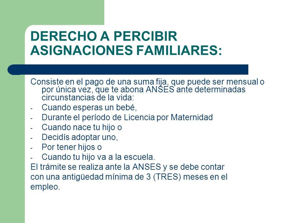 DERECHO A PERCIBIR ASIGNACIONES FAMILIARES: