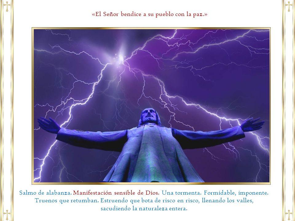 «El Señor bendice a su pueblo con la paz.»