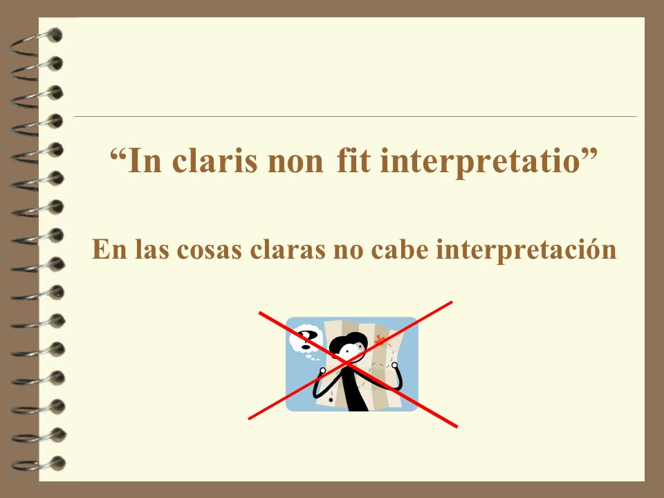 In claris non fit interpretatio
