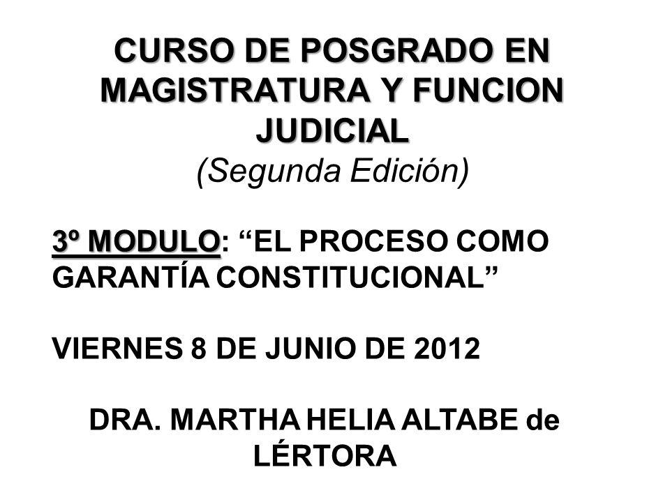 CURSO DE POSGRADO EN MAGISTRATURA Y FUNCION JUDICIAL (Segunda Edición)