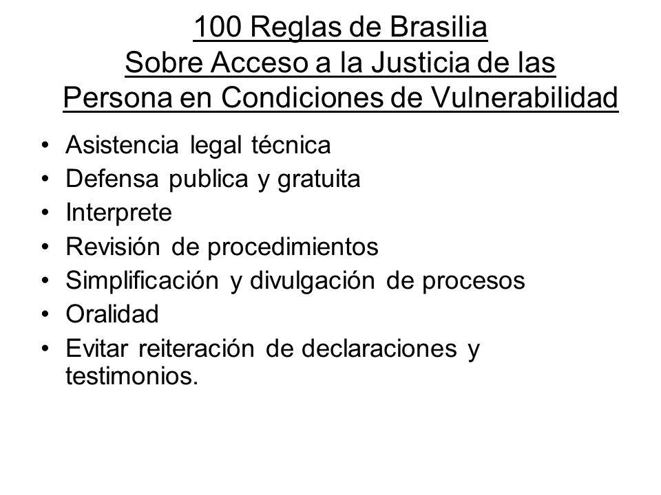 100 Reglas de Brasilia Sobre Acceso a la Justicia de las Persona en Condiciones de Vulnerabilidad