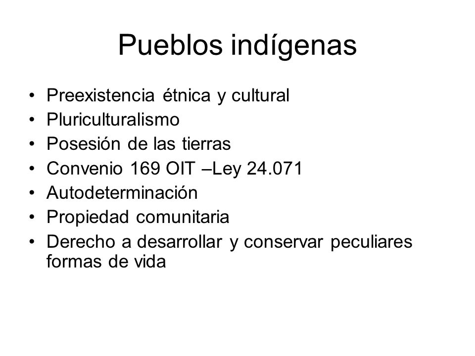 Pueblos indígenas Preexistencia étnica y cultural Pluriculturalismo