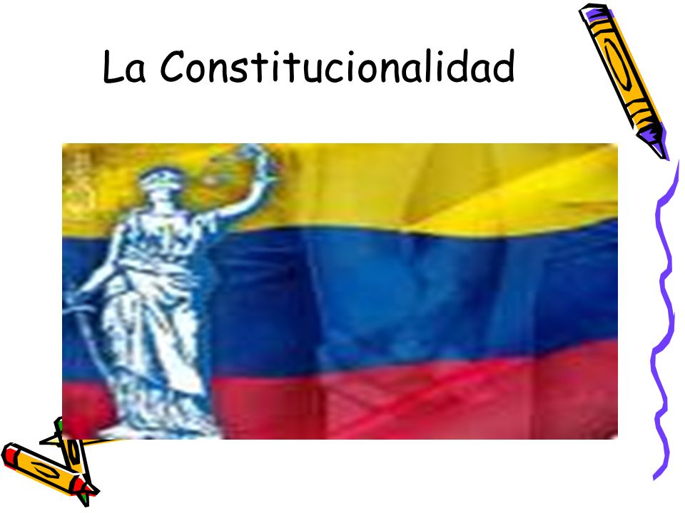 La Constitucionalidad