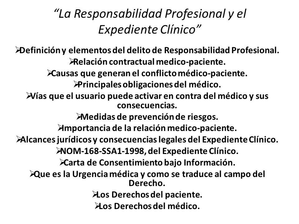 La Responsabilidad Profesional y el Expediente Clínico