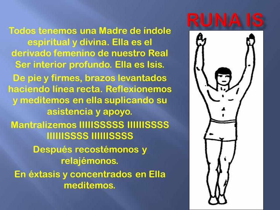 RUNA is Todos tenemos una Madre de índole espiritual y divina. Ella es el derivado femenino de nuestro Real Ser interior profundo. Ella es Isis.