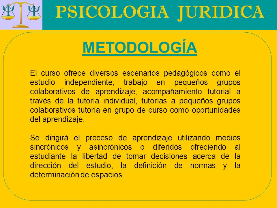 PSICOLOGIA JURIDICA METODOLOGÍA