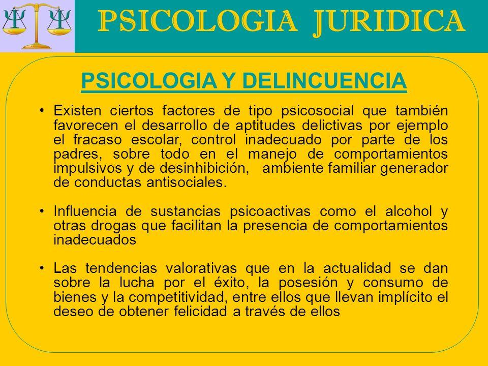 PSICOLOGIA Y DELINCUENCIA