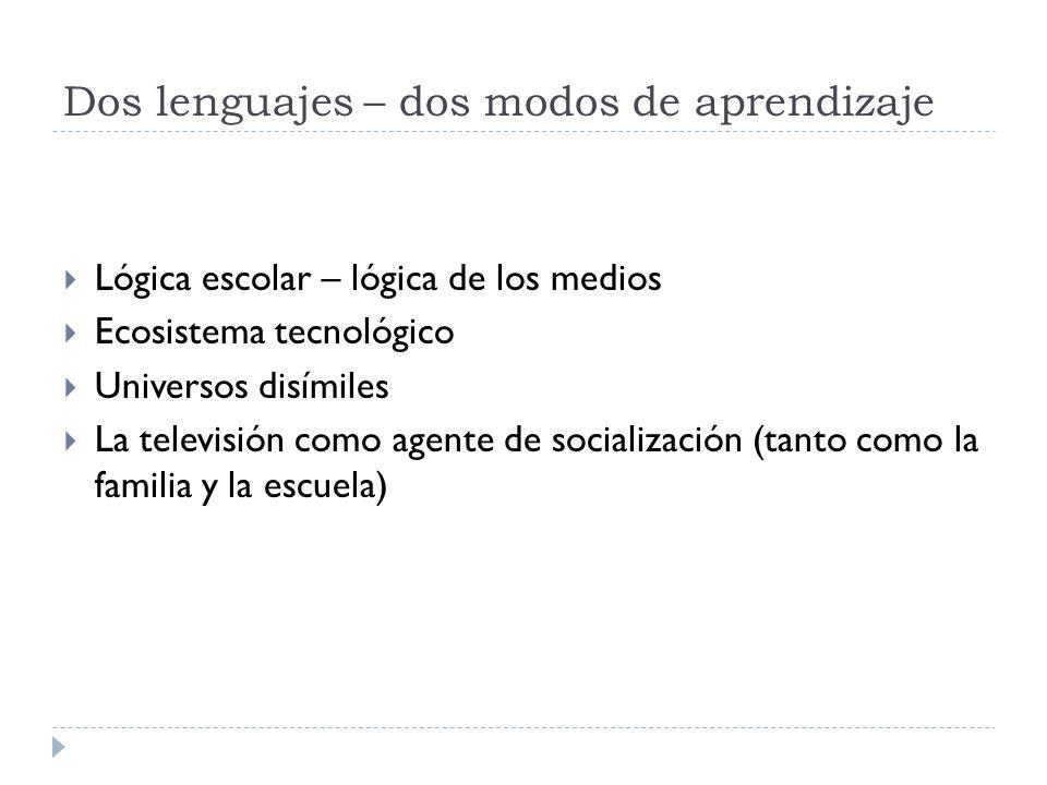 Dos lenguajes – dos modos de aprendizaje