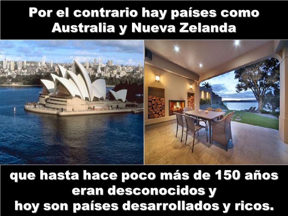 Por el contrario hay países como Australia y Nueva Zelanda