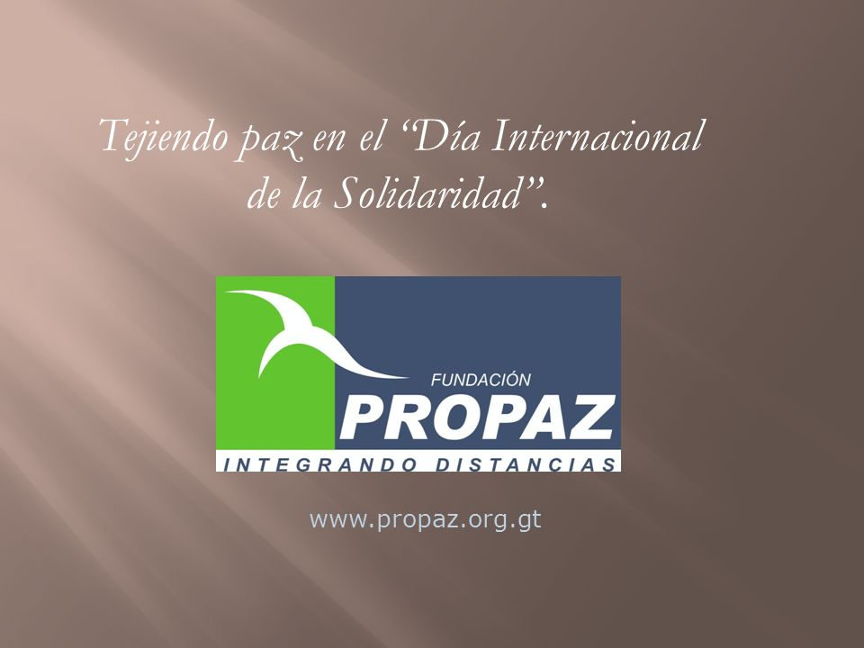 Tejiendo paz en el Día Internacional de la Solidaridad .