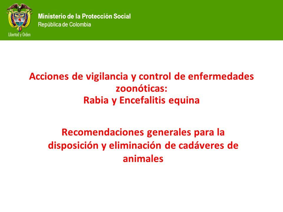 Acciones de vigilancia y control de enfermedades zoonóticas: Rabia y Encefalitis equina