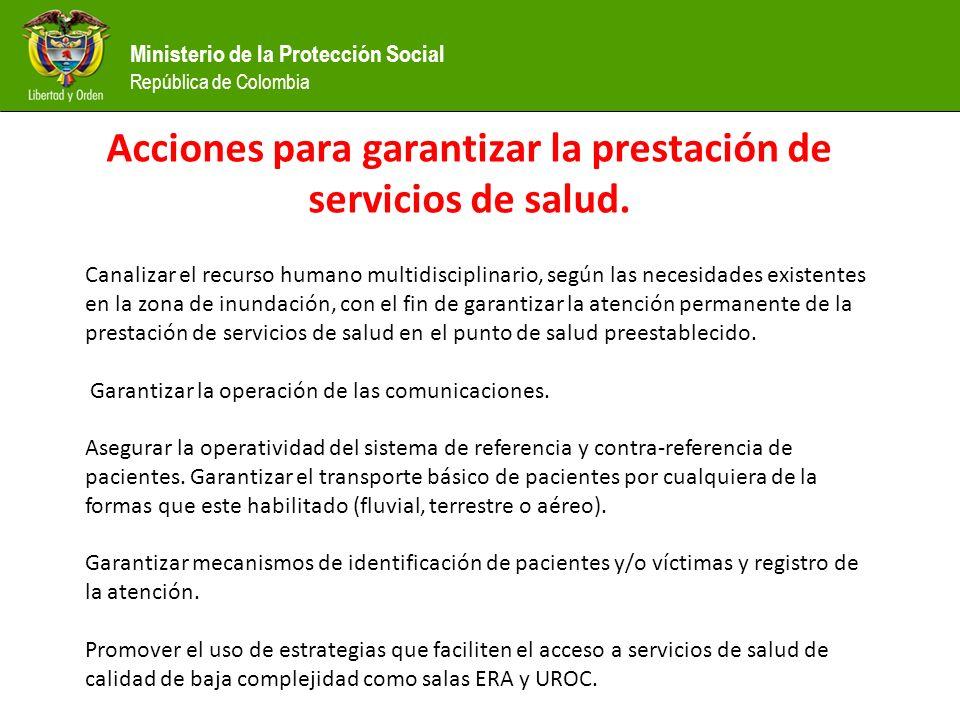 Acciones para garantizar la prestación de servicios de salud.