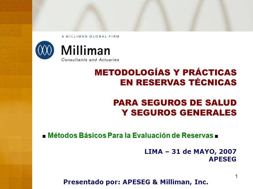Presentado por: APESEG & Milliman, Inc.