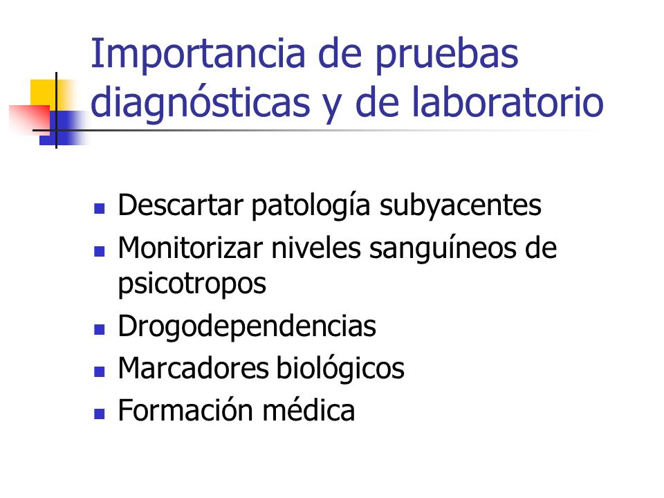 Importancia de pruebas diagnósticas y de laboratorio