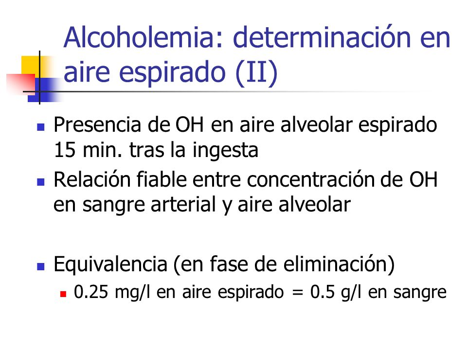 Alcoholemia: determinación en aire espirado (II)