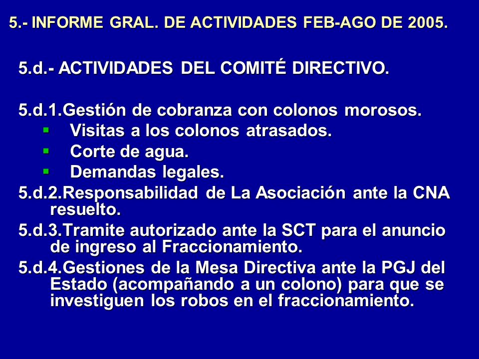 5.- INFORME GRAL. DE ACTIVIDADES FEB-AGO DE 2005.