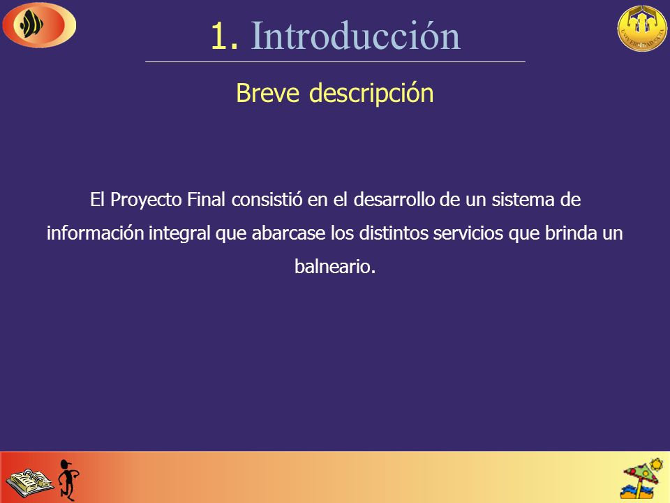 1. Introducción Breve descripción