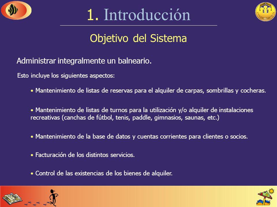 1. Introducción Objetivo del Sistema