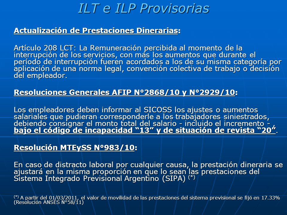 ILT e ILP Provisorias Actualización de Prestaciones Dinerarias: