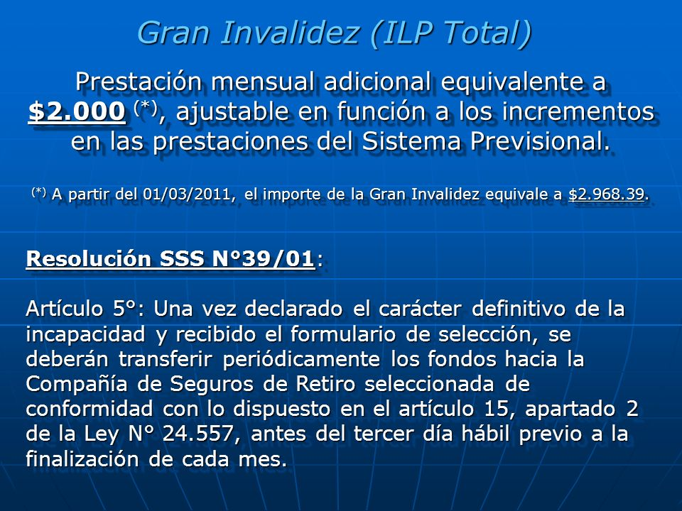 Gran Invalidez (ILP Total)