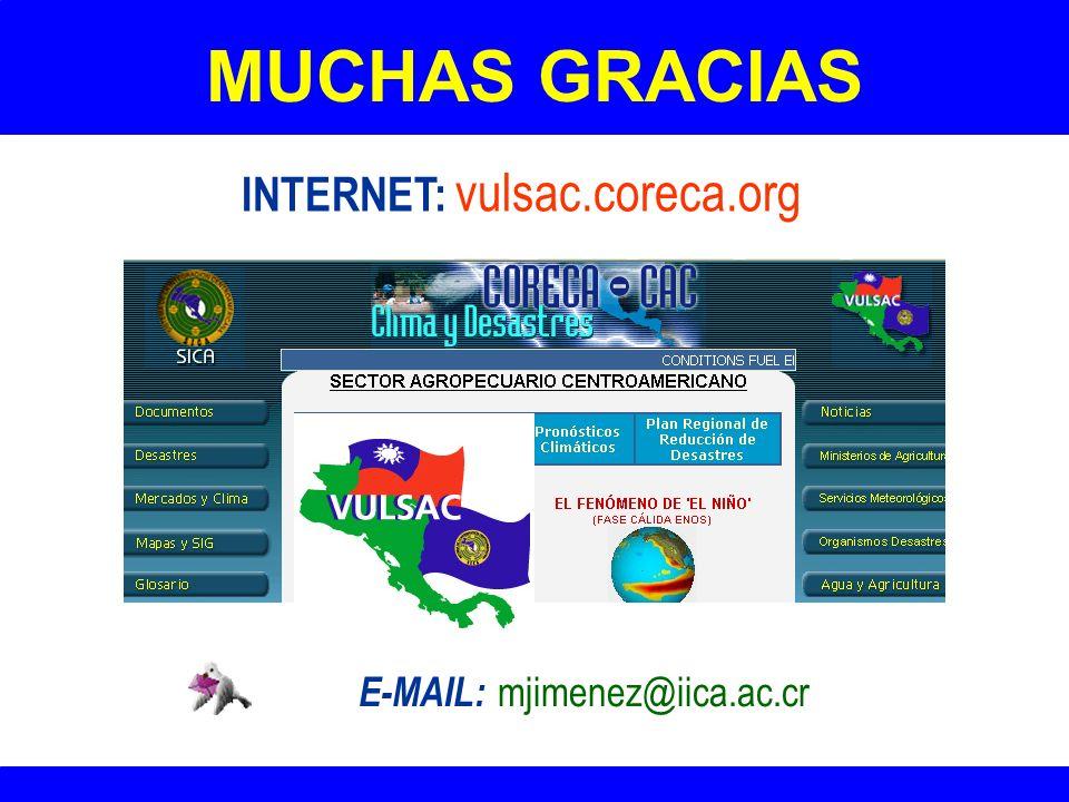 MUCHAS GRACIAS INTERNET: vulsac.coreca.org E-MAIL: mjimenez@iica.ac.cr