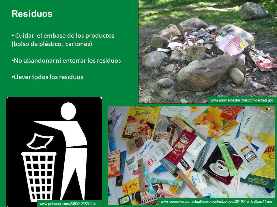 Residuos Cuidar el embase de los productos (bolso de plástico, cartones) No abandonar ni enterrar los residuos.