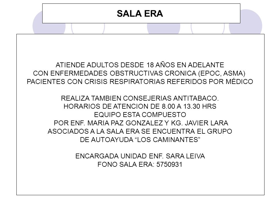 SALA ERA ATIENDE ADULTOS DESDE 18 AÑOS EN ADELANTE