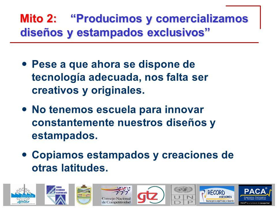 Mito 2: Producimos y comercializamos diseños y estampados exclusivos