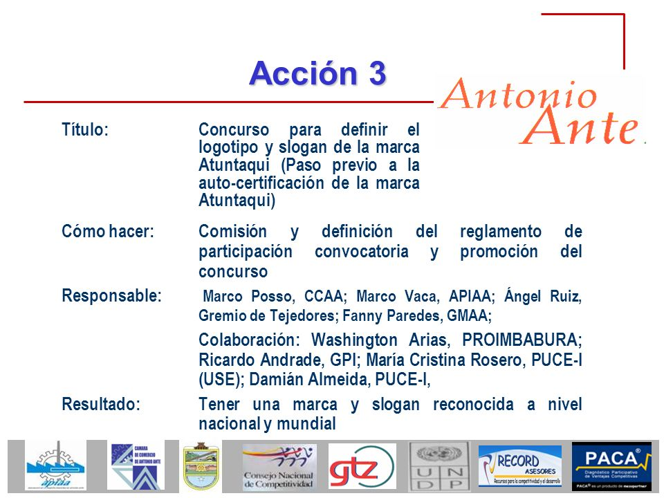 Acción 3 Título: Concurso para definir el logotipo y slogan de la marca Atuntaqui (Paso previo a la auto-certificación de la marca Atuntaqui)
