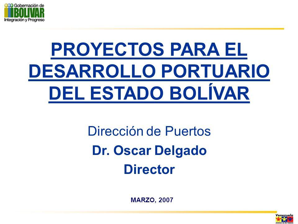 PROYECTOS PARA EL DESARROLLO PORTUARIO DEL ESTADO BOLÍVAR