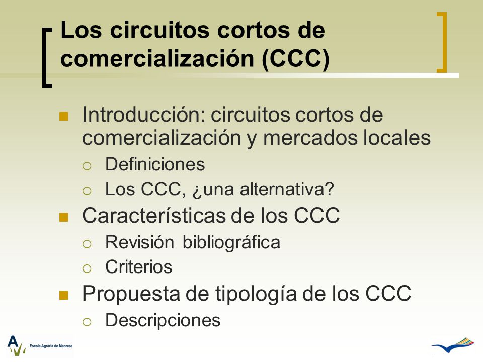 Los circuitos cortos de comercialización (CCC)