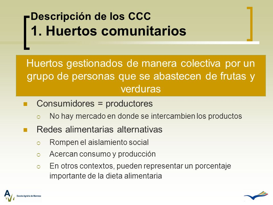 Descripción de los CCC 1. Huertos comunitarios