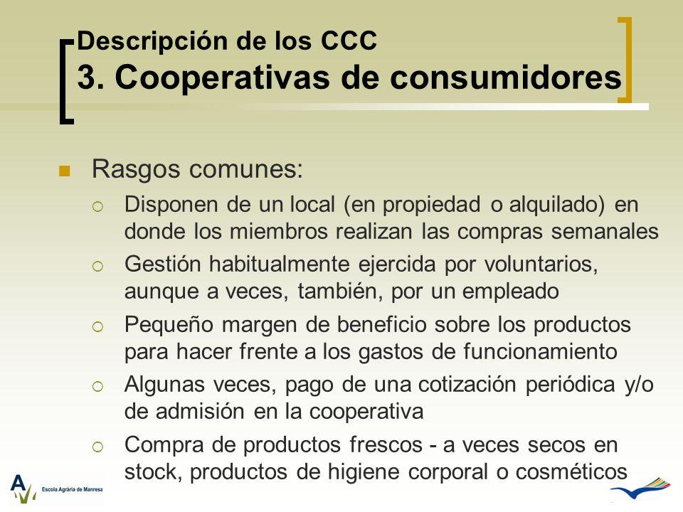 Descripción de los CCC 3. Cooperativas de consumidores