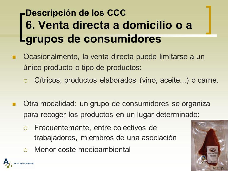 Descripción de los CCC 6. Venta directa a domicilio o a grupos de consumidores