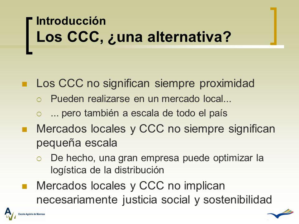 Introducción Los CCC, ¿una alternativa