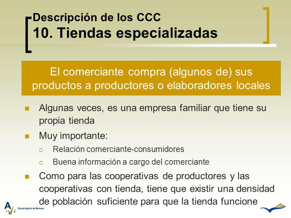 Descripción de los CCC 10. Tiendas especializadas