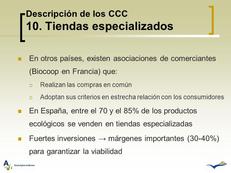 Descripción de los CCC 10. Tiendas especializados