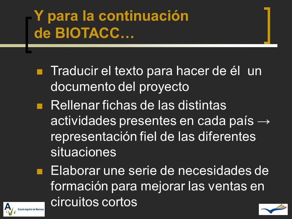 Y para la continuación de BIOTACC…