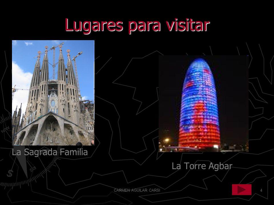 Lugares para visitar La Sagrada Familia La Torre Agbar