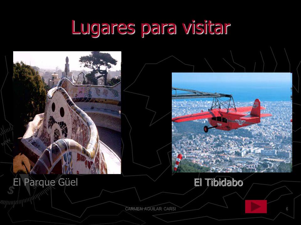 Lugares para visitar El Parque Güel El Tibidabo CARMEN AGUILAR CARSI