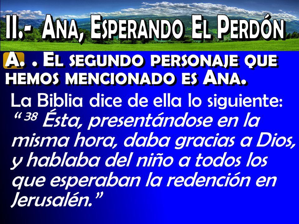 II.- Ana, Esperando El Perdón