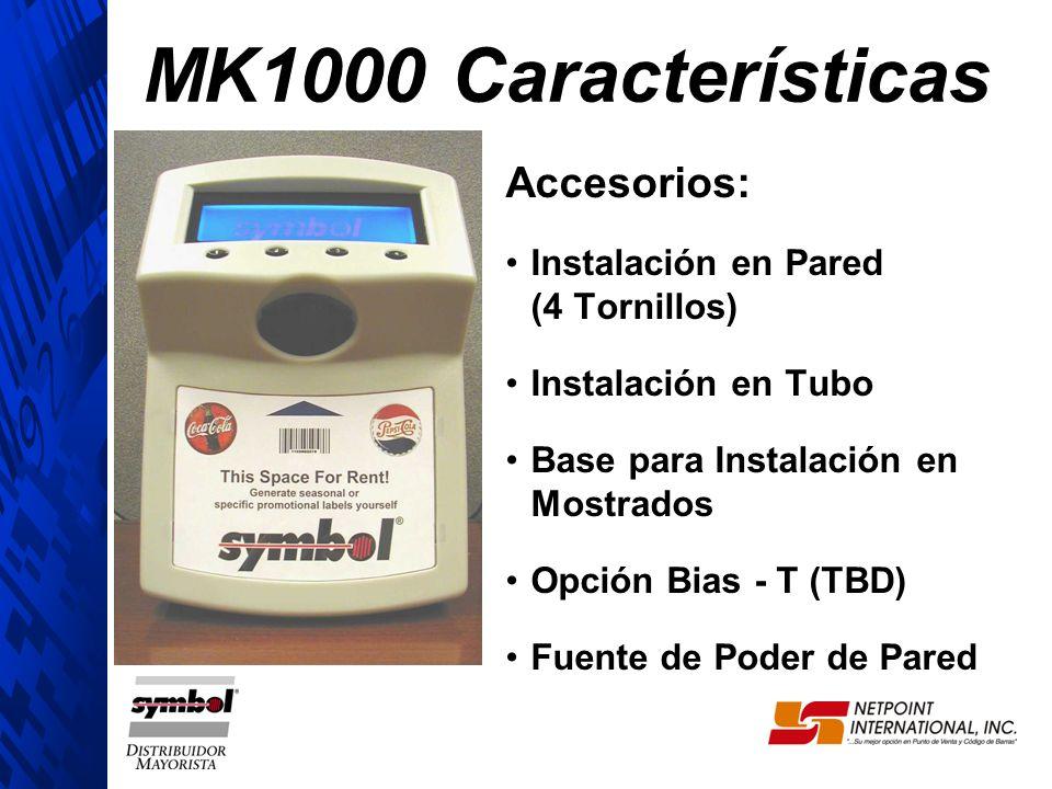 MK1000 Características Accesorios: Instalación en Pared (4 Tornillos)