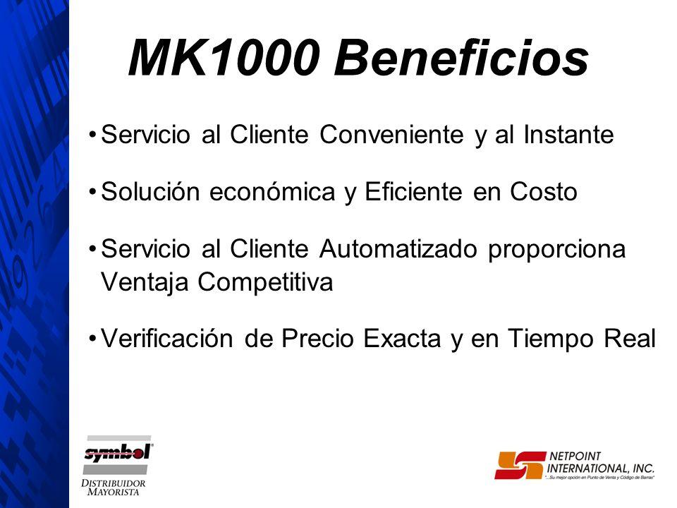 MK1000 Beneficios Servicio al Cliente Conveniente y al Instante