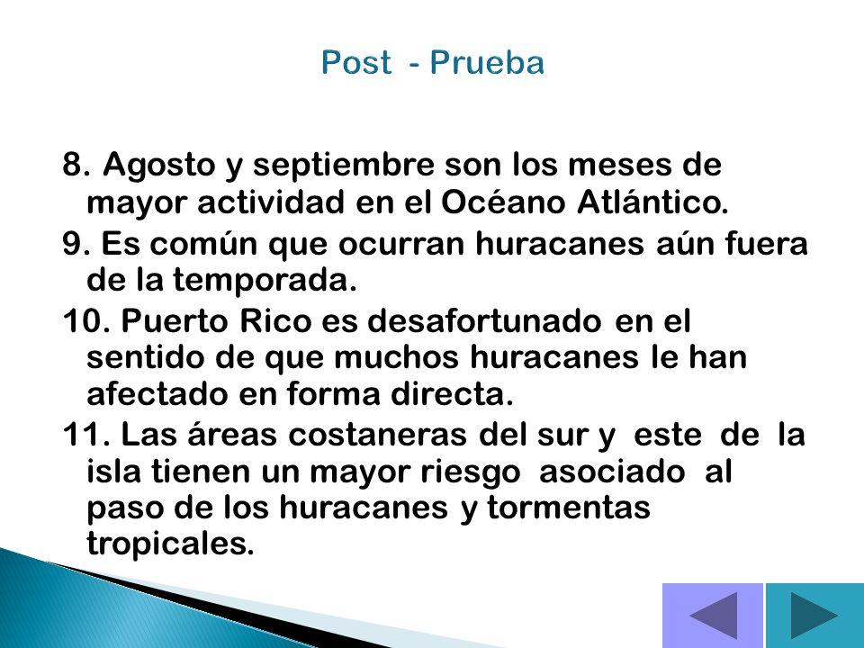 Post - Prueba 8. Agosto y septiembre son los meses de mayor actividad en el Océano Atlántico.
