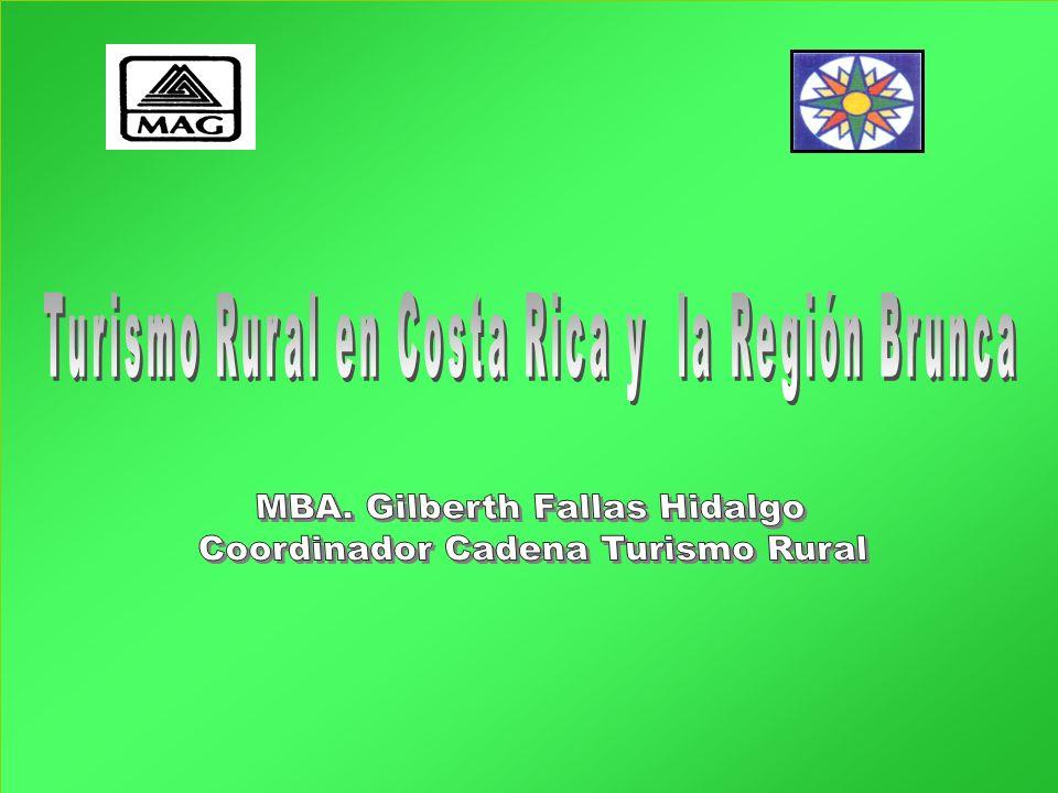 MBA. Gilberth Fallas Hidalgo Coordinador Cadena Turismo Rural