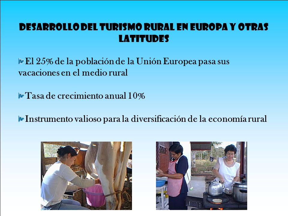 DESARROLLO DEL TURISMO RURAL EN EUROPA Y OTRAS LATITUDES