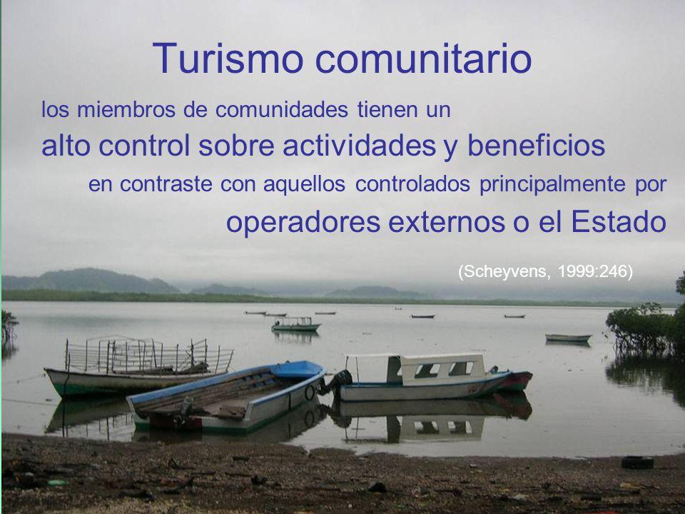 Turismo comunitario alto control sobre actividades y beneficios