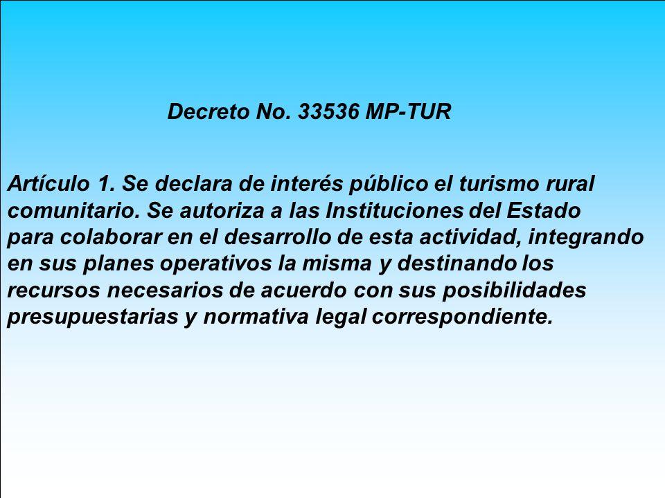 Artículo 1. Se declara de interés público el turismo rural