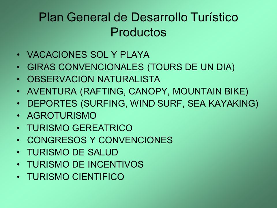 Plan General de Desarrollo Turístico Productos