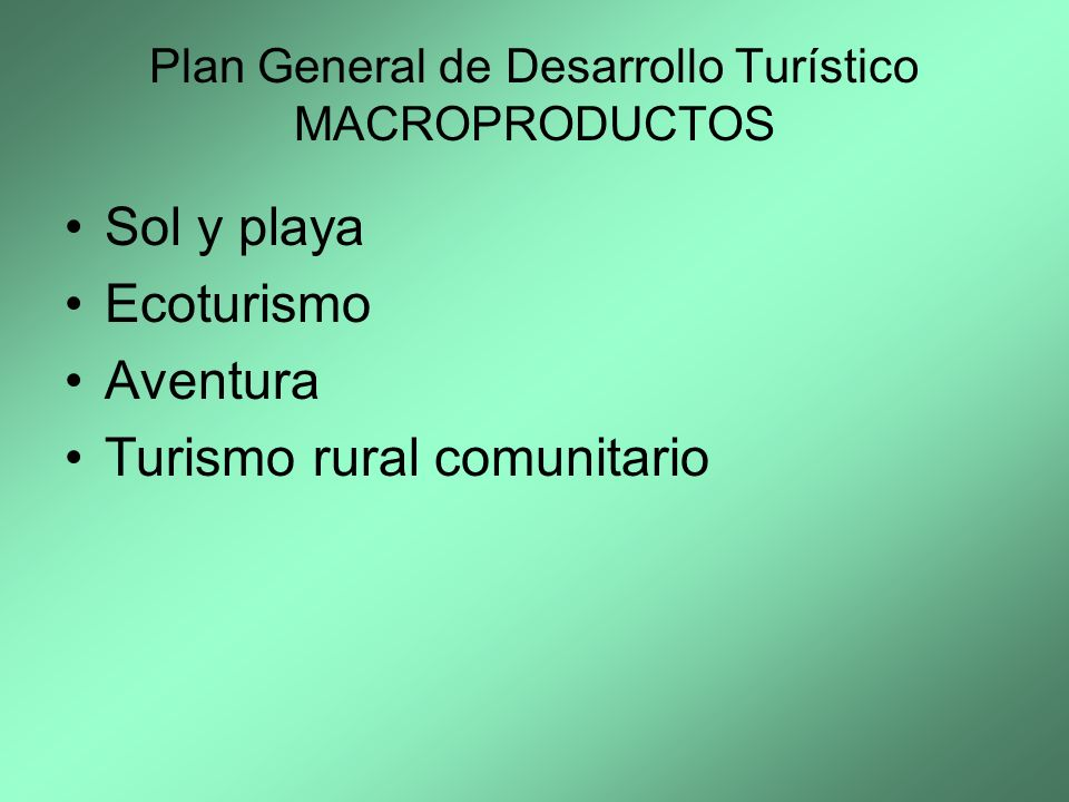 Plan General de Desarrollo Turístico MACROPRODUCTOS